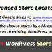 Advanced Store Locator v1.9.2 for WordPress