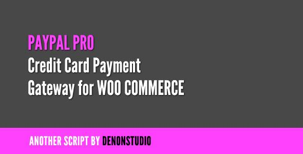 PayPal Pro Credit Card v1.1.2 gateway for WooCommerce