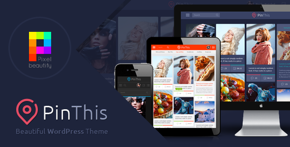 PinThis v1.3.2 Pinterest Style WordPress Theme Nulled
